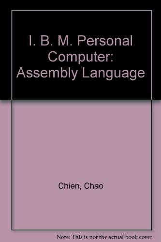 9780030704420: Programming the IBM Personal Computer: Assembly Language