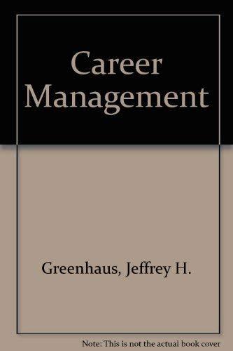 9780030704468: Career Management