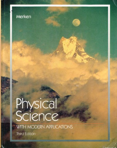 9780030704482: Physical Science with Modern Applications (Saunders golden sunburst series)