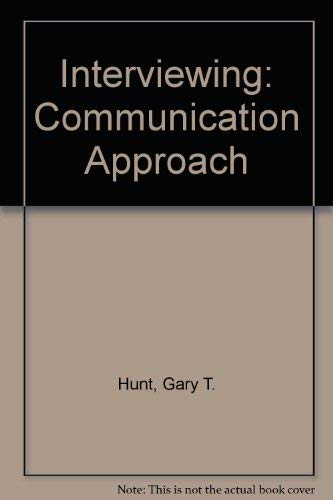 9780030705281: Interviewing: Communication Approach