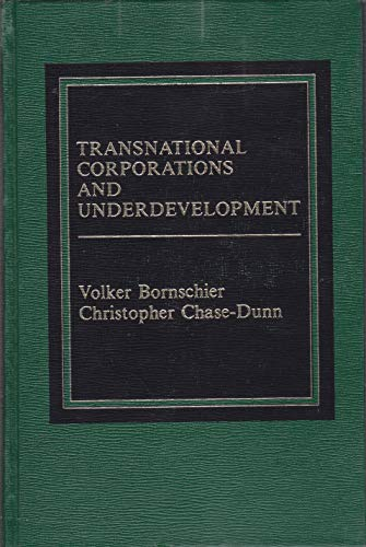 9780030705427: Transnational Corporations and Underdevelopment