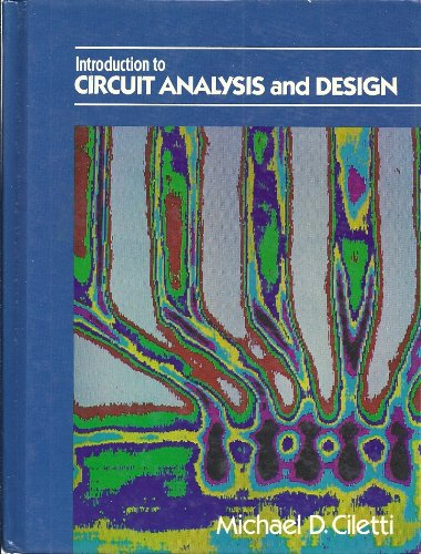 9780030705632: Introduction to Circuit Analysis and Design (HRW series in computer engineering)