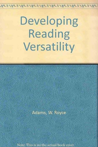 9780030706028: Developing Reading Versatility