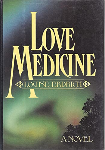 Love Medicine [Signed Advance Copy]: Erdrich, Louise