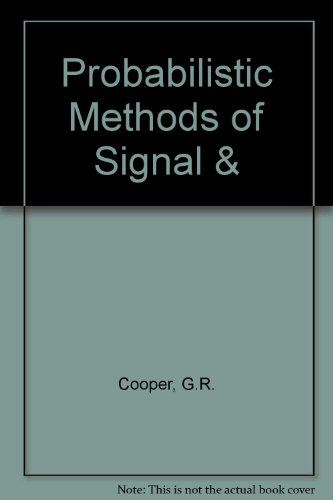 Probabilistic Methods of Signal &: Cooper, G.R., Mcgillem,