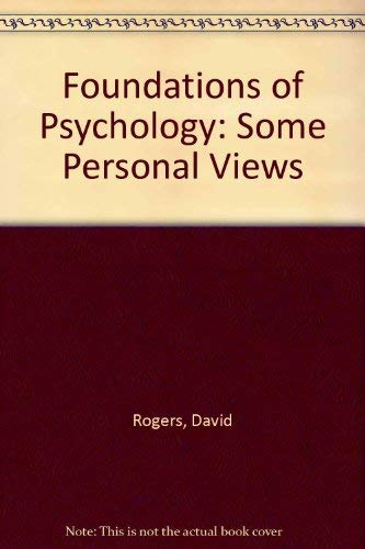 9780030706219: Foundations of psychology: Some personal views