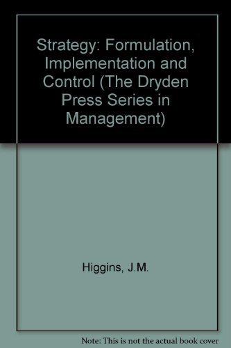 9780030706394: Strategy: Formulation, Implementation, and Control (The Dryden Press Series in Management)