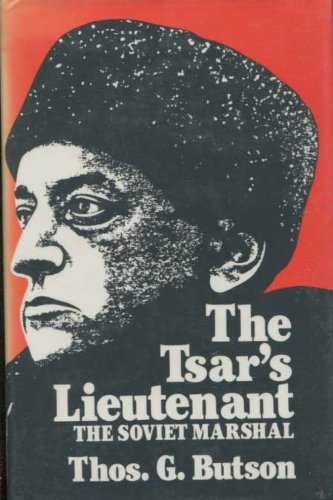 9780030706837: Tsar's Lieutenant: The Soviet Marshal