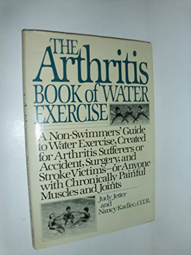 9780030707148: The Arthritis Book of Water Exercise
