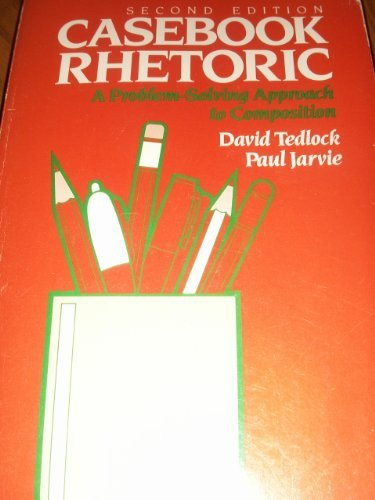 9780030707193: Casebook Rhetoric: A Problem Solving Approach to Composition
