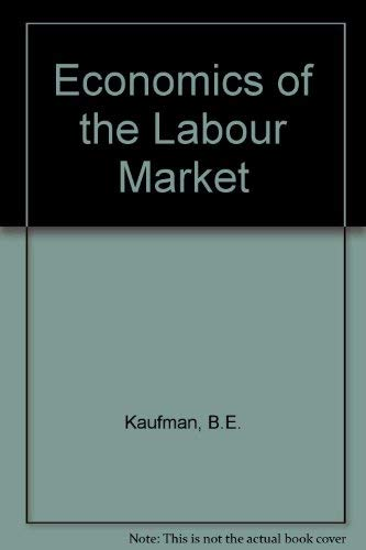 9780030707438: Economics of the Labour Market