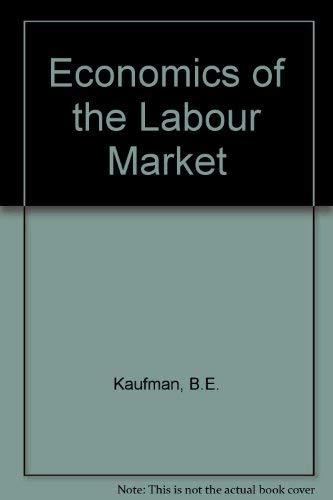 9780030707438: Economics of the Labour Market