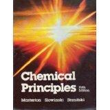 9780030707445: Chemical Principles (SAUNDERS GOLDEN SUNBURST SERIES)