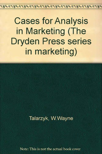 9780030707674: Cases for Analysis in Marketing