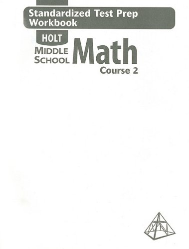 9780030708213: Holt Middle School Math: Standardized Test Prep Workbook Course 2