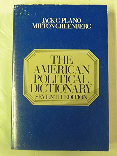9780030708411: American Political Dictionary