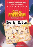 9780030708725: Chapter and Unit Tests with Answer Key - Spanish Edition (Holt Call to Freedom - Beginnings to 1877)