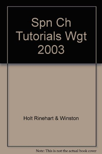 World Geography Today: SPN CH TUTORIALS WGT 2003: HOLT, RINEHART AND WINSTON