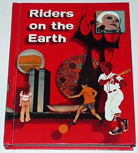 Riders on the earth (The Holt basic: Bernard J Weiss