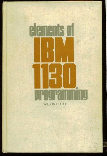 9780030709258: Elements of I. B. M. 1130 Programming