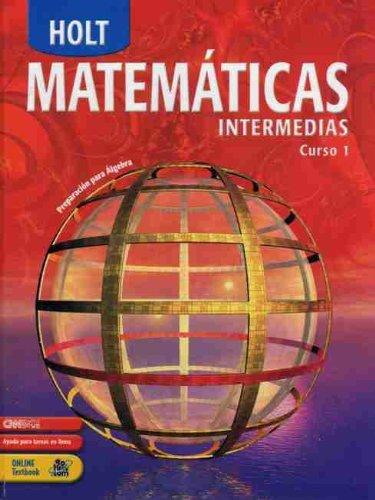 9780030709760: Holt Matematicas Intermedias, Curso 1