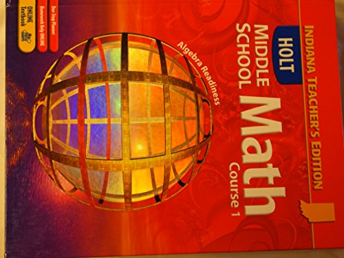 Holt Middle School Math Course 1 [Indiana Teacher's Edition]: Bennett
