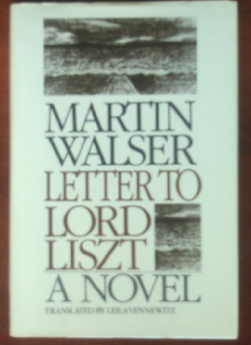 Letter to Lord Liszt: Martin Walser