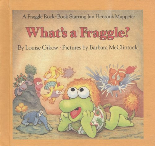 9780030710865: What's a Fraggle?