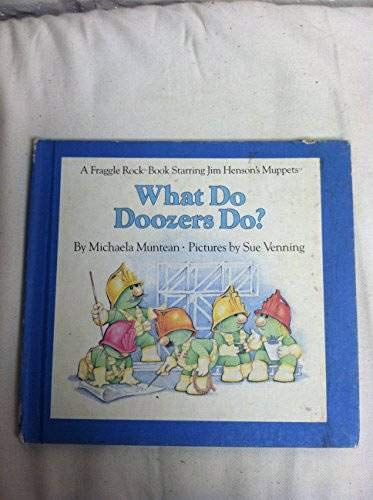 9780030710919: What Do Doozers Do? (A Fraggle Rock Book Starring Jim Henson's Muppets)