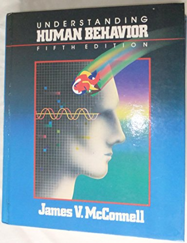 9780030710964: Understanding Human Behavior