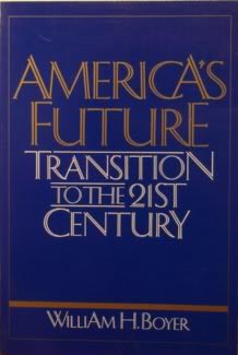 9780030711213: America's Future: Transition to the 20th Century