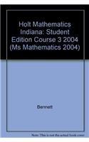 9780030711381: Holt Mathematics Indiana: Student Edition Course 3 2004