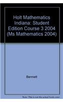 9780030711381: Holt Mathematics Indiana: Student Edition Course 3 2004