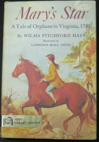9780030711756: Mary's Star a Tale of Orphans in Virginia, 1781
