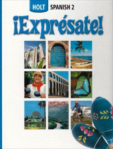 iExpresate!: Holt Spanish 2: Nancy A. Humbach,
