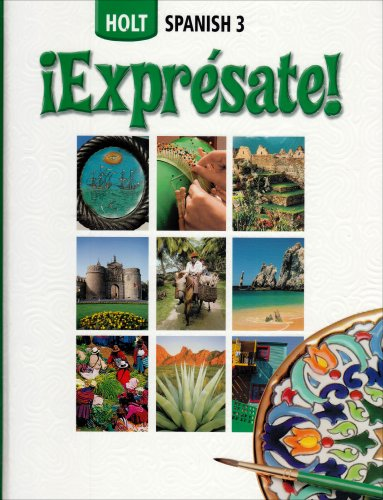 9780030712722: Expresate Level 3: Holt Spanish 2006