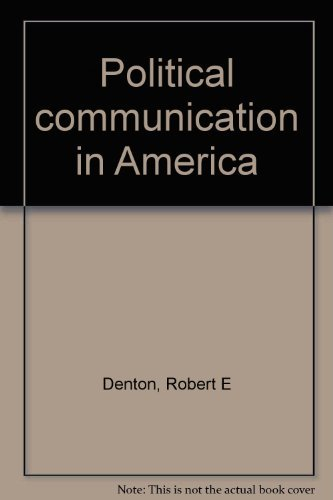 9780030713248: Political communication in America