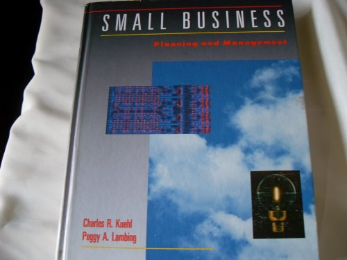 Small Business : Planning and Management: Peggy A. Lambing;