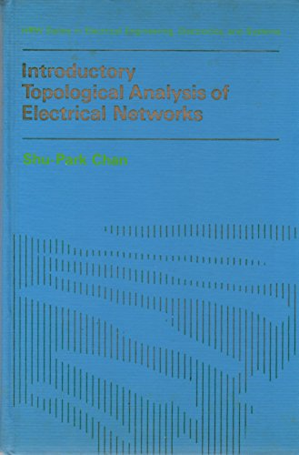9780030714153: Introductory topological analysis of electrical networks (HRW series in electrical engineering, electronics, and systems)
