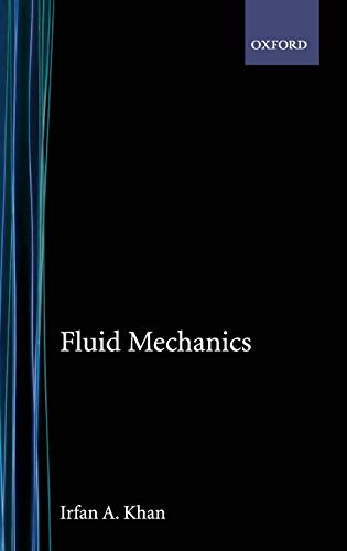 Fluid Mechanics (Hardback): Khan, Irfan A.