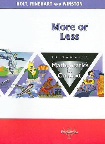 9780030715037: More or Less: Britannica Mathematics in Context (Britannica Math in Context)