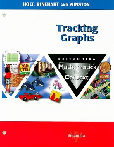9780030715136: Britannica Mathematics in Context: Tracking Graphs, Grade 6
