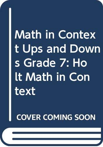 9780030715549: Holt Math in Context: Student Edition Ups And Downs Grade 7 2003