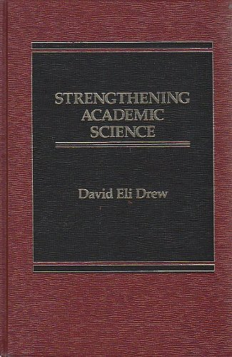 9780030715747: Strengthening academic science