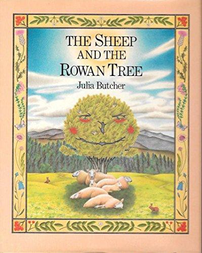 9780030716027: The Sheep and the Rowan Tree