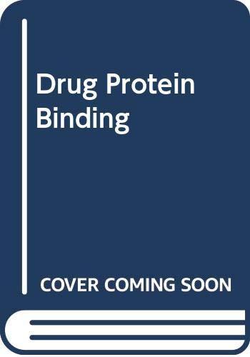 9780030716065: Drug Protein Binding