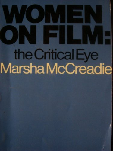 Women on Film: The Critical Eye