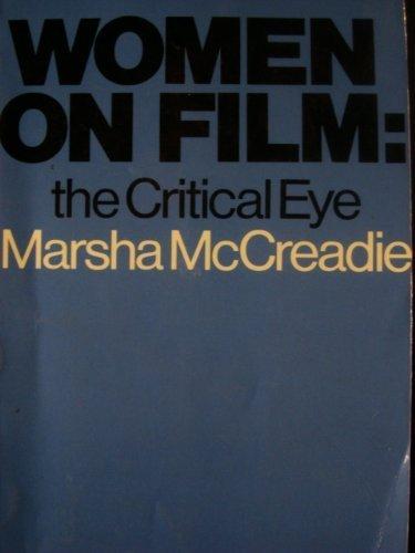 9780030717376: Women on Film: The Critical Eye