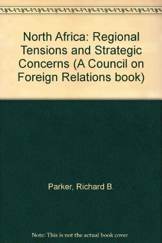 9780030718465: North Africa: Regional Tensions and Strategic Concerns