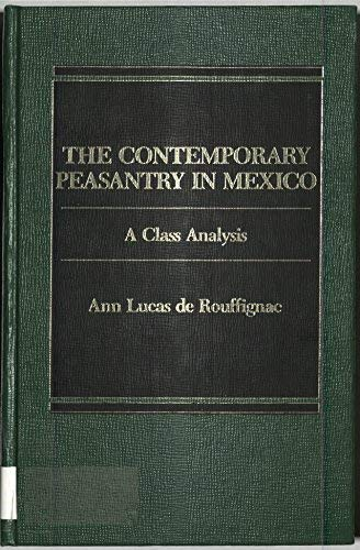 9780030718687: Contemporary Peasantry in Mexico